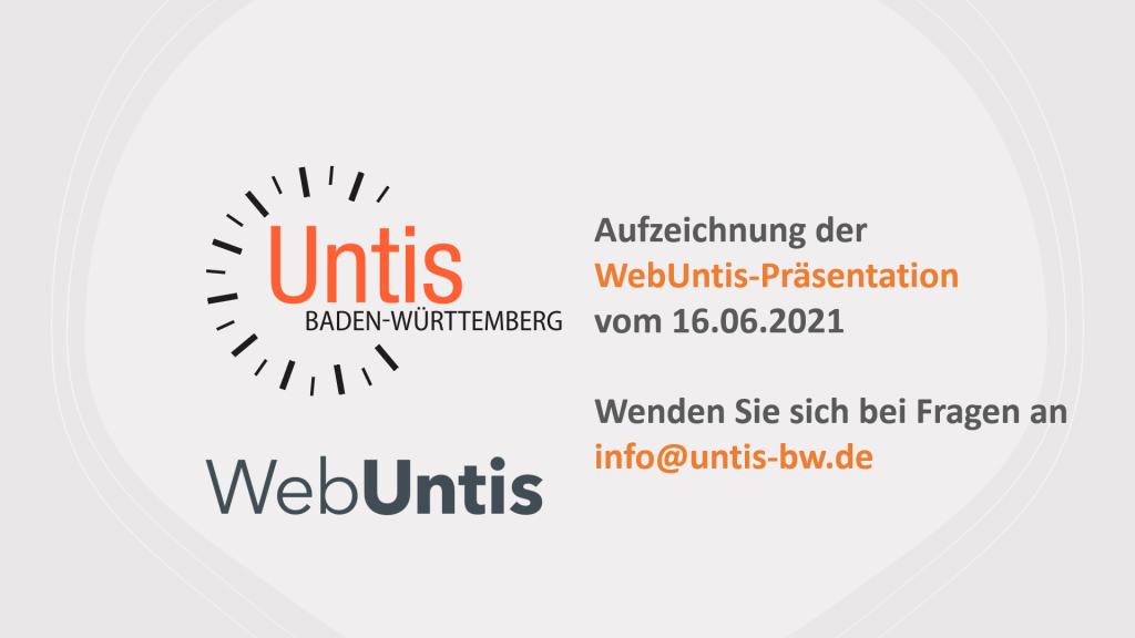 WebUntis-Präsentation im Rahmen der Untis Infotage 2021